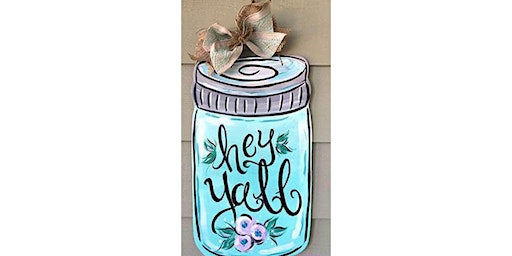 Mason Jar Wooden Door Hanger Workshop- Buford