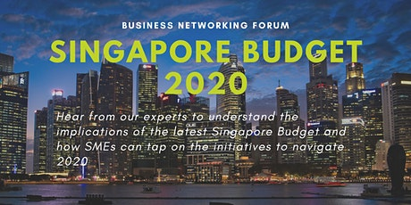 Business Networking Forum on SG Budget 2020 tickets