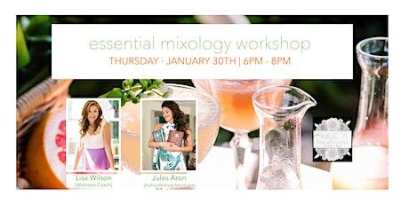 Essential Mixology Workshop tickets