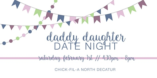 Daddy Daughter Date Night 2020 - Chick-fil-A North Decatur