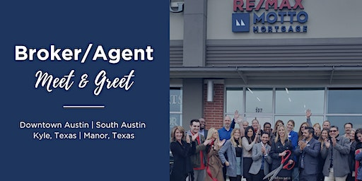 Broker/Agent Meet & Greet