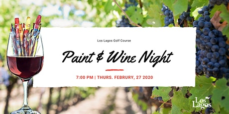 Los Lagos Golf Course Paint and Wine Night tickets