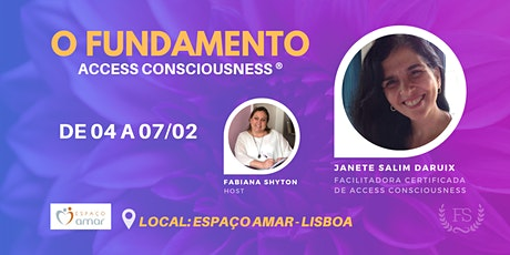 O Fundamento - Access Consciousness ® bilhetes