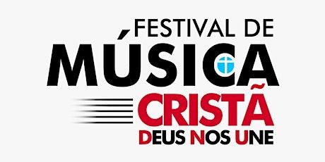 Festival De Música Cristã ingressos