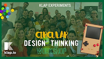 Circular Design Thinking Workshop - KLAP Experiments billets