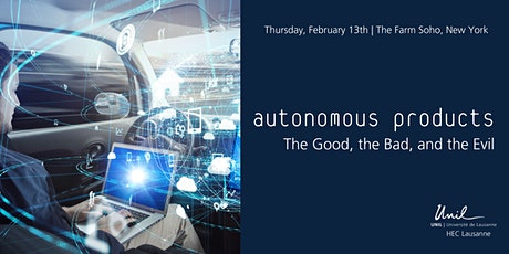 Autonomous Products - The Good, the Bad, and the Evil tickets