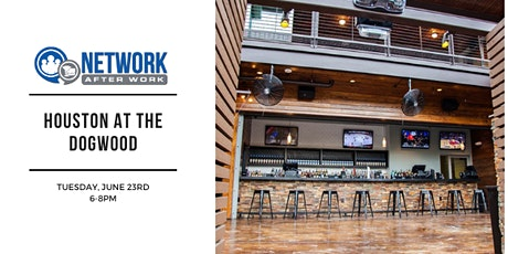 Network After Work Houston at The Dogwood tickets