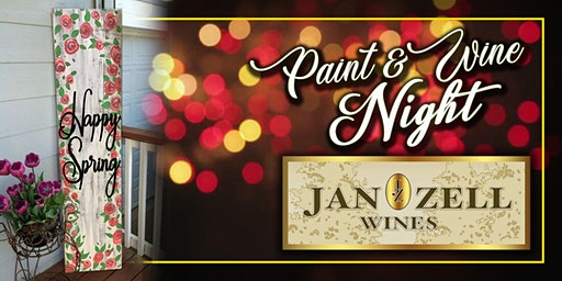 Jan Zell Wines Paint Event 4ft Happy Spring Porch Decor