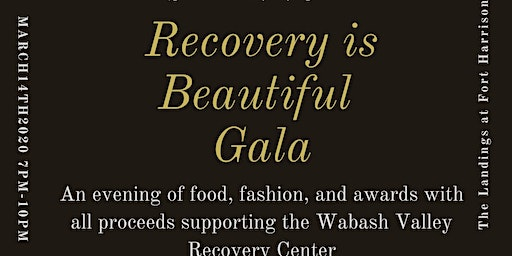 Recovery is Beautiful Gala