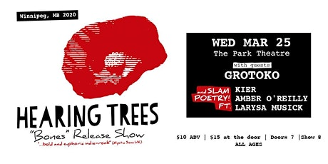 Hearing Trees BONES Release Show with Grotoko and Slam Poetry tickets