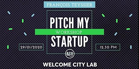 Workshop : Pitch my startup ! tickets
