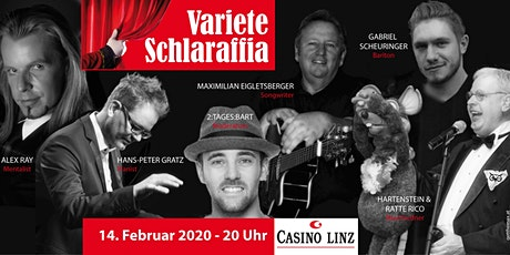 Varieté Schlaraffia - im Casino Linz Tickets