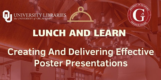 Creating and Delivering Effective Poster Presentations