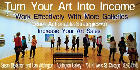 TURN YOUR ART INTO INCOME tickets