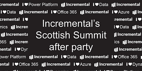 Incremental's Scottish Summit after party tickets