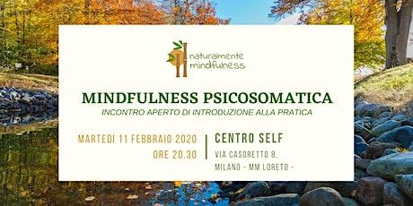 Mindfulness Psicosomatica - Incontro gratuito di presentazione biglietti