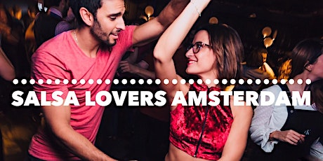 Special *Cuban style* Salsa Lovers meetup in Amsterdam tickets