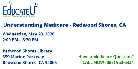 Redwood Shores  5/20/20 - Understanding Medicare Workshop tickets