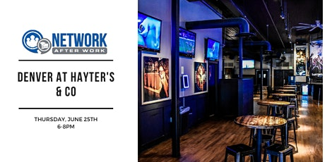 Network After Work Denver at Hayter's & Co tickets