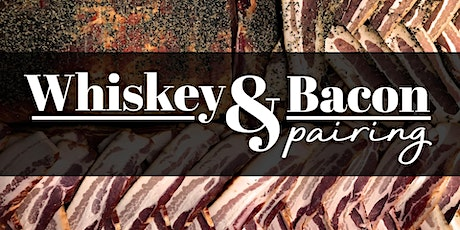 Whiskey & Bacon Pairing tickets
