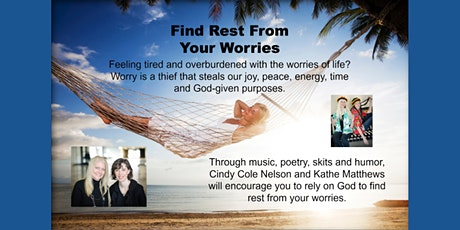 Find Rest From Your Worries tickets