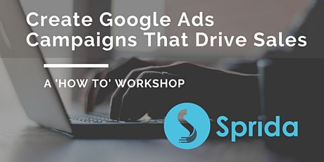 Create Google Ads Campaigns That Drive Sales tickets