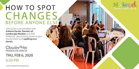 How to spot changes before anyone else? with Professor Antonio Davila entradas