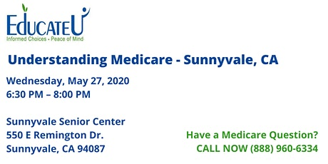 Sunnyvale 5/27/20 - Understanding Medicare Workshop tickets