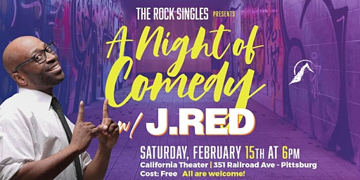 The Rock Singles Presents A Night of Comedy with J. Red