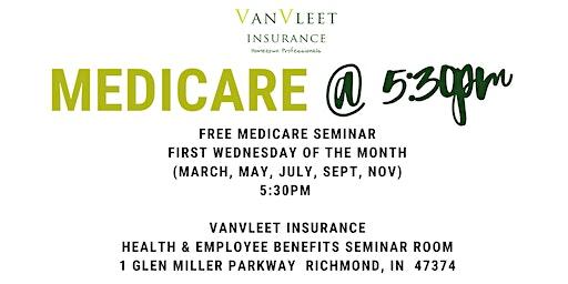 Medicare @ 5:30pm - FREE SEMINAR