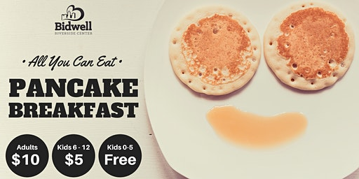 Bidwell Riverside Center's Annual Pancake Breakfast