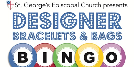 5th Annual Designer Bags and Bracelets Bingo