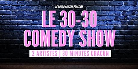 30|30 by Boudu Comedy billets