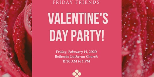Friday Friends Valentine's Day Party