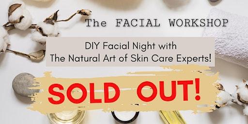 SOLD OUT!  DIY Facial Night at The Natural Art of Skin Care