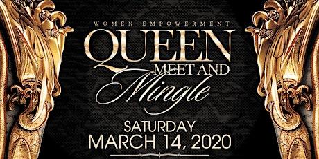Queen Meet & Mingle  tickets