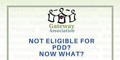 Not Eligible for PDD? Now What? – A Transition Resource Fair