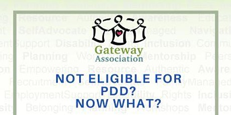 Not Eligible for PDD? Now What? - A Transition Resource Fair tickets