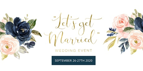 Lets Get Married Wedding Event tickets