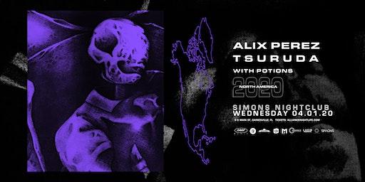 Alliance Presents: Alix Perez & Tsuruda - Gainesville, FL
