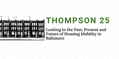 Looking to the Past, Present, and Future of Housing Mobility in Baltimore tickets