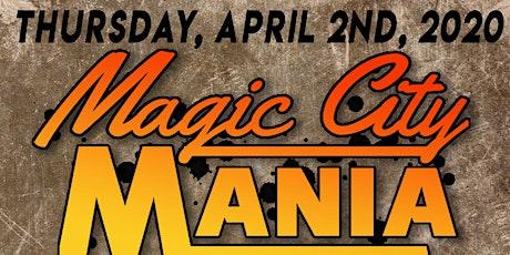 Magic City Mania @ The Orpheum tickets
