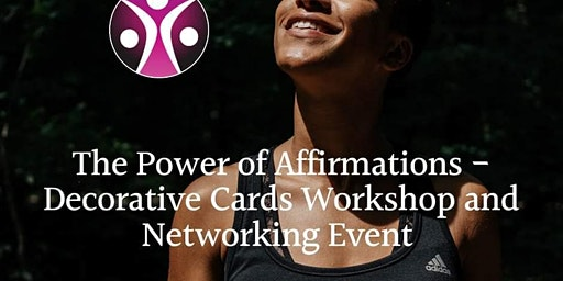 The Power Of Affirmations Decorative Cards Workshop - Worcester