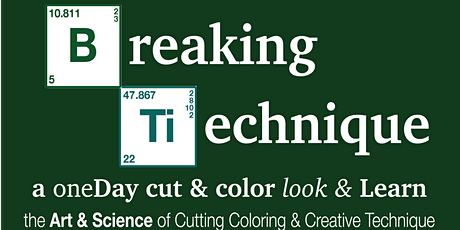 Breaking Technique A One Day Cut & Color Look & Learn  tickets