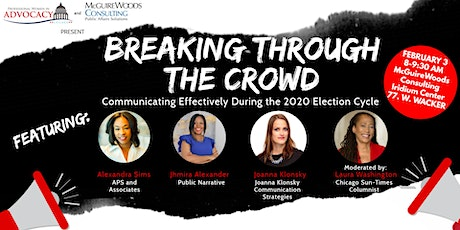 Breaking Through the Crowd: Communicating Effectively During the 2020 Election Cycle tickets