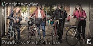 #andshecycles Roadshow Carlow