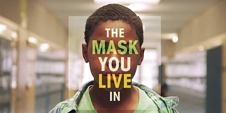 "Free Screening of ""The Mask You Live In"" tickets"