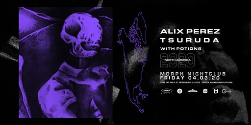 Alliance Presents: Alix Perez & Tsuruda - St. Petersburg, FL
