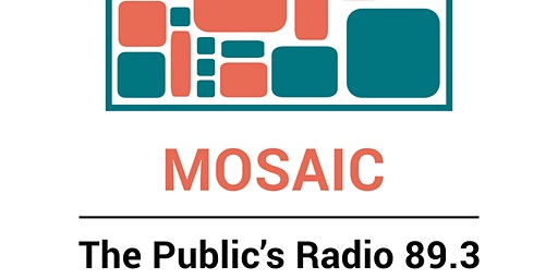 Mosaic Party with The Public's Radio