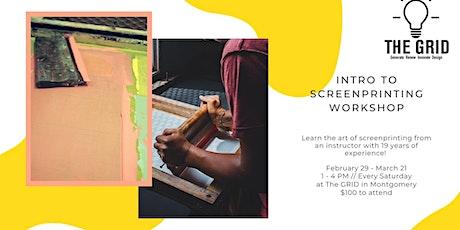 Intro to Screenprinting Workshop Series (SATURDAYS) tickets